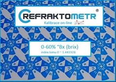 Kalibrace ON-LINE 0-60% - 2.bodová  - Kalibrace refraktometr v rozsahu 0-60% °Brix nebo ekvivalent indexu lomu v rozsahu 0 ~ 1.441928